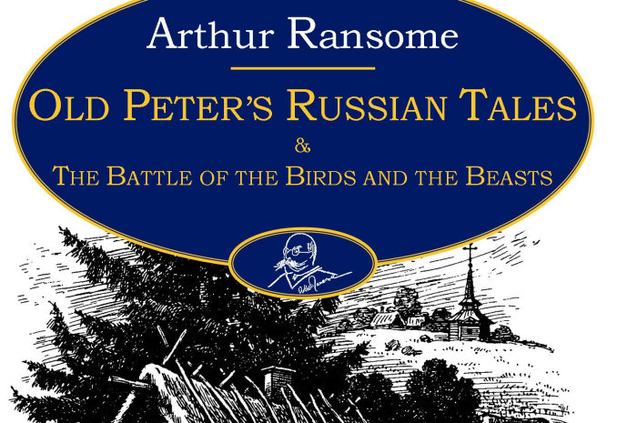 ART's edition of Old Peter's Russian Tales and the Battle of the Birds and the Beasts